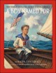 Cover for A boy named FDR: how Franklin D. Roosevelt grew up to change America