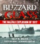 Cover for Blizzard of glass the Halifax explosion of 1917