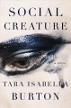 Cover for Social creature: a novel