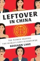 Cover for Leftover in China: the women shaping the world's next superpower