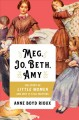 Cover for Meg, Jo, Beth, Amy: the story of Little Women and why it still matters