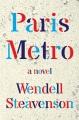 Cover for Paris metro: a novel