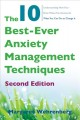 Cover for The 10 best-ever anxiety management techniques: understanding how your brai...