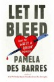 Cover for Let it bleed: how to write a rockin' memoir