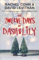 Cover for The twelve days of Dash & Lily