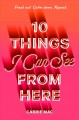 Cover for 10 things I can see from here