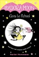 Cover for Isadora Moon goes to school