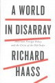 Cover for A world in disarray: American foreign policy and the crisis of the old orde...