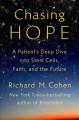 Cover for Chasing hope: a patient's deep dive into stem cells, faith, and the future
