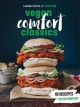 Cover for Hot for food vegan comfort classics: 101 recipes to feed your face