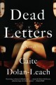 Cover for Dead letters: a novel