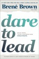 Cover for Dare to lead: brave work, tough conversations, whole hearts