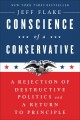 Cover for Conscience of a Conservative: A Rejection of Destructive Politics and a Ret...
