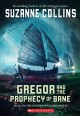 Cover for Gregor and the prophecy of Bane