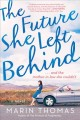 Cover for The future she left behind