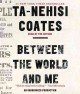Cover for Between the world and me