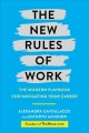 Cover for The New Rules of Work: The Modern Playbook for Navigating Your Career