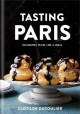 Cover for Tasting Paris: 100 recipes to eat like a local