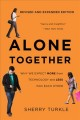 Cover for Alone together: why we expect more from technology and less from each other