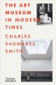 Cover for The art museum in modern times