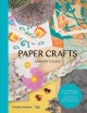 Cover for Paper crafts: a maker's guide