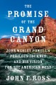 Cover for Promise of the Grand Canyon: John Wesley Powell's perilous journey and his ...