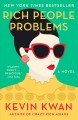 Cover for Rich people problems: a novel