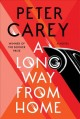 Cover for A long way from home: a novel
