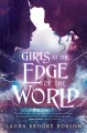 Cover for Girls at the edge of the world