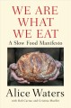 Cover for We are what we eat: a slow food manifesto