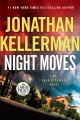 Cover for Night moves: an alex delaware novel [Large Print]