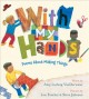 Cover for With my hands: poems about making things