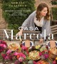 Cover for Casa Marcela: Recipes and Food Stories of My Life in the Californias