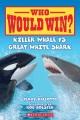 Cover for Killer whale vs. great white shark