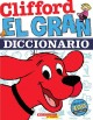 Cover for Clifford: el gran diccionario = Clifford's big dictionary