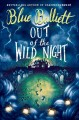 Cover for Out of the wild night: a ghost story