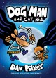 Cover for Dog Man 4: Dog Man and Cat Kid: from the Creator of Captain Underpants