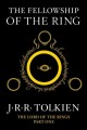 Cover for The fellowship of the ring: being the first part of The lord of the rings