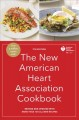 Cover for The New American Heart Association Cookbook: Revised and Updated With More ...
