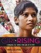 Cover for Girl rising: changing the world one girl at a time