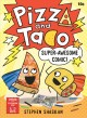 Cover for Pizza and Taco 3: Super-awesome Comic!
