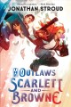 Cover for The Outlaws Scarlett and Browne