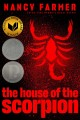 Cover for The house of the scorpion
