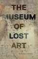 Cover for The museum of lost art