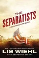 Cover for The separatists