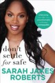 Cover for Don't settle for safe: embracing the uncomfortable to become unstoppable