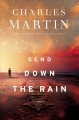 Cover for Send down the rain