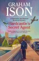 Cover for Hardcastle's secret agent: a Hardcastle and Marriott historical mystery