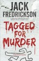Cover for Tagged for Murder