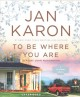 Cover for To be where you are